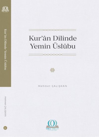 Kur'ân Dilinde Yemin Üslûbu